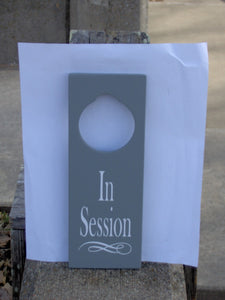In Session Door Knob Wood Vinyl Office Business Door Sign - Heartfelt Giver