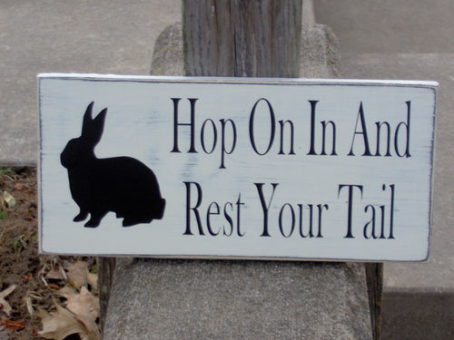Rabbit Silhouette Hop On In And Rest Your Tail Wood Vinyl Sign - Distressed Cottage White Door Wall Hang Spring Summer Porch Home Decor Sign