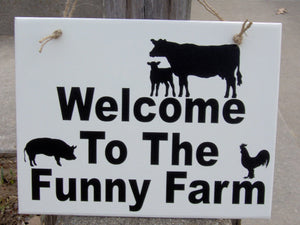 Welcome To The Funny Farm Wood Vinyl Sign Animals Cow Pig Rooster Whimsical Family Fun Humorous Witty Porch Home Decor Wall Decor Hanger Art