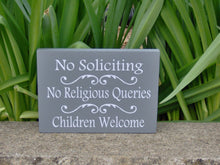 Load image into Gallery viewer, No Soliciting No Religious Queries Children Welcome Wood Vinyl Sign Do Not Disturb Girl Scouts Boy Scouts Neighbors Door Hanger Porch Sign