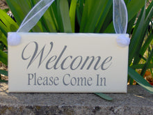 Load image into Gallery viewer, Welcome Please Come In Wood Vinyl Sign Door Hanger Office Supplies Business Sign Office Decor Office Sign Housewarming Porch Sign Wall Decor