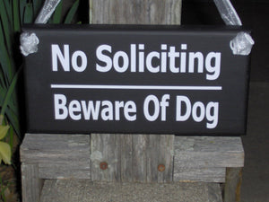No Soliciting Sign Beware Of Dog Sign Wood Vinyl Sign Gate Sign Fence Sign Garden Sign Door Hanger Private Sign Home Sign No Solicitation