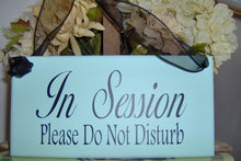 Load image into Gallery viewer, In Session Please Do Not Disturb Wood Vinyl Sign Door Hanger Home Office Business Decor