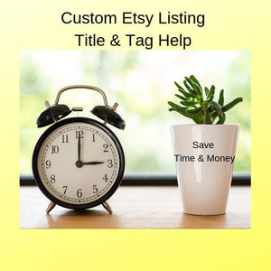 Title Tags Help Etsy Product Listing Assistance SEO Online Business - Heartfelt Giver