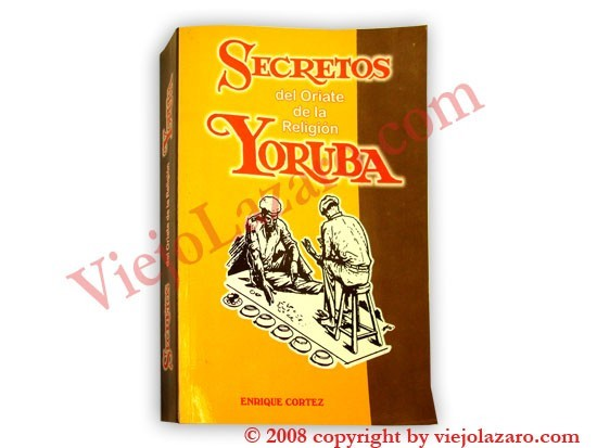 Secretos del Oriate de la Religion Yoruba (Spanish)