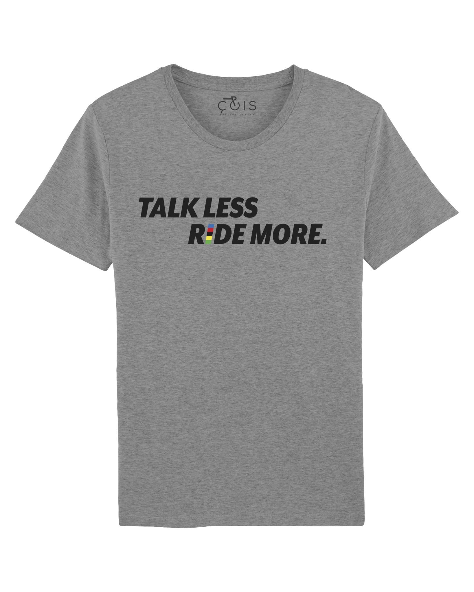 ÇOIS Talk Less, Ride More Cycling T-shirt