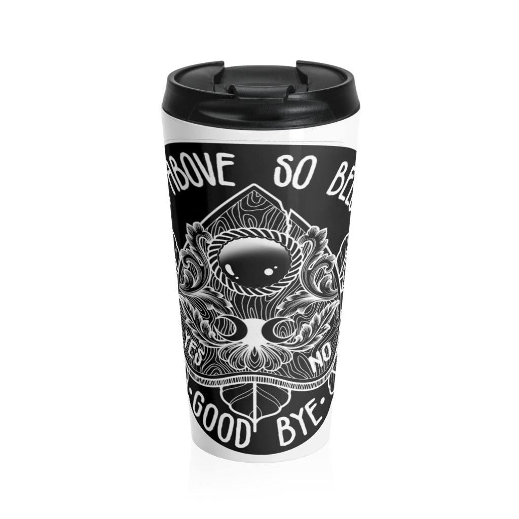 As Above So Below Stainless Steel Travel Mug