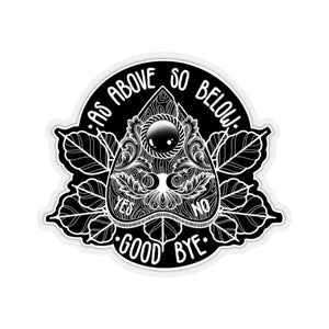 As Above So Below Sticker