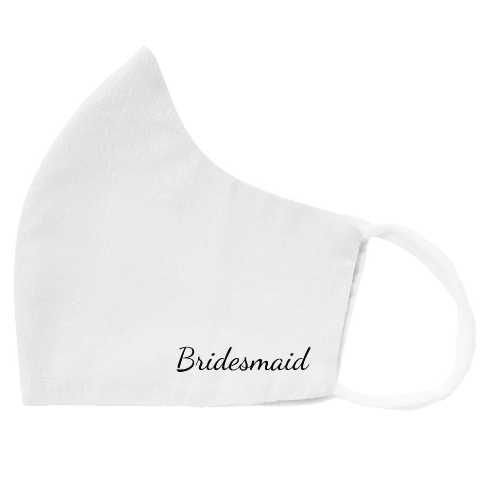White cloth face mask with bridesmaid design