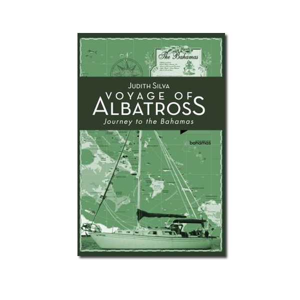 Voyage of Albatross Journey to the Bahamas by Judith Silva
