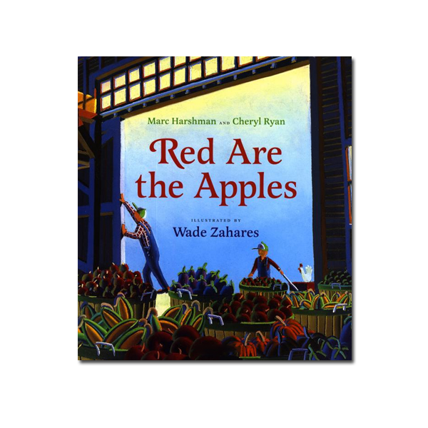 Red Are The Apples by Marc Harshman & Cheryl Ryan