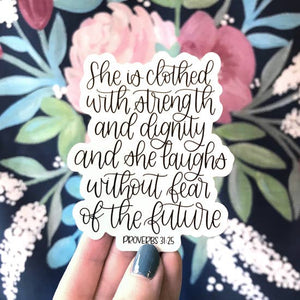 Proverbs 31:25, She is Clothed Verse Sticker by Elyse Breanne Design