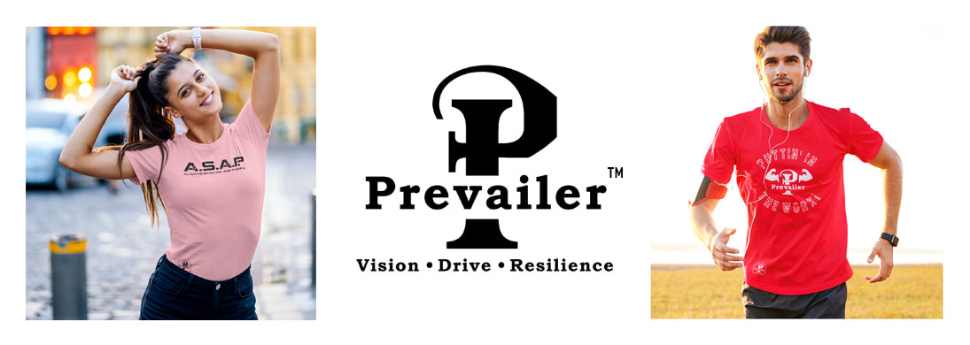 Prevailer - A lifestyle brand to aid you in your fitness journey to greatness!