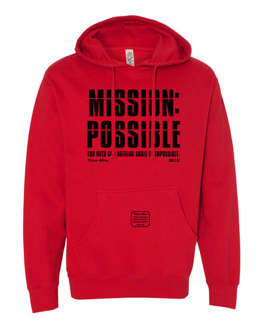 """Mission Possible"" Thine¬Mine Hooded Sweatshirt"
