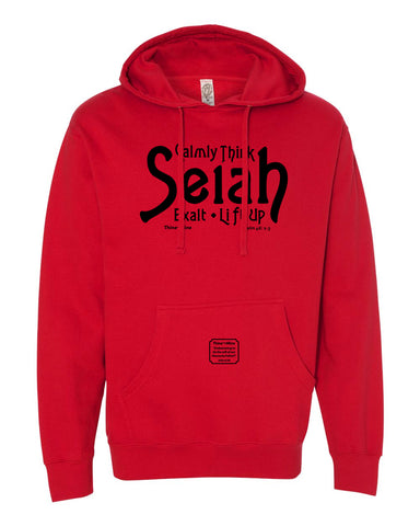 """Selah - Calmly Think, Exalt & Lift Up"" Thine¬Mine Hooded Sweatshirt"