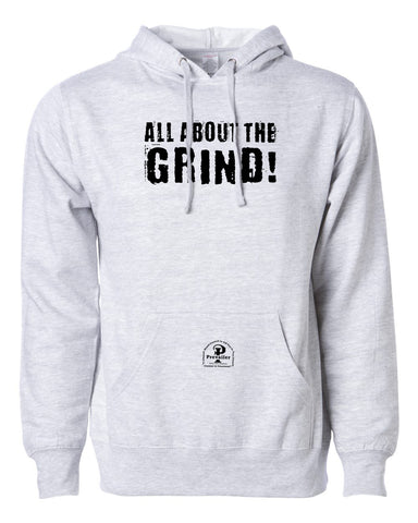 """All About the Grind"" Prevailer Hooded Sweatshirt"