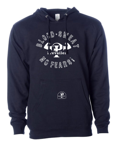 """Blood, Sweat, No Fears!"" Prevailer Hooded Sweatshirt"