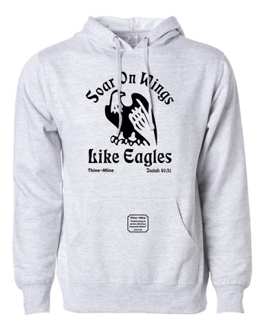 """Soar on Wings Like Eagles"" Thine¬Mine Hooded Sweatshirt"