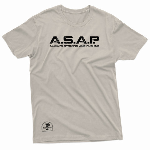"""ASAP: Always Striving and Pushing"" Prevailer Tee"