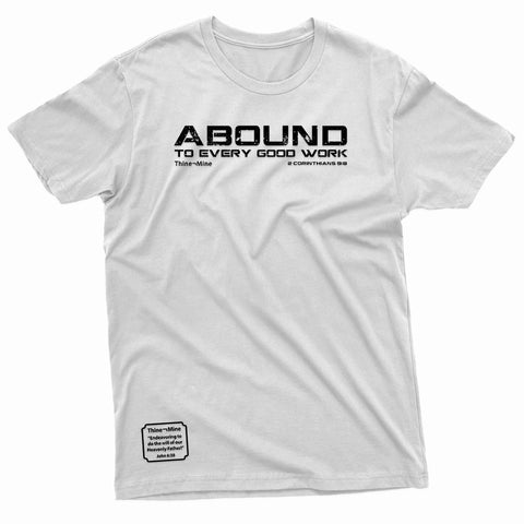 """Abound to Every Good Work"" Thine¬Mine Tee"