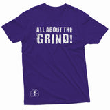 """All About the Grind!"" Prevailer Tee"