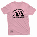 """Destination: The Top & Beyond!"" - Prevailer Tee"