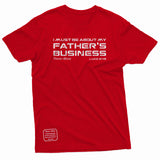 """About My Father's Business"" Thine¬Mine Tee"