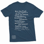 """Fruit of the Spirit"" S1 Thine¬Mine Tee"
