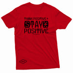 """Think Positive, Stay Positive"" W & E Tee"