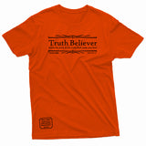 """Truth Believer"" Thine¬Mine Tee"