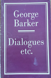 George Barker - Dialogues
