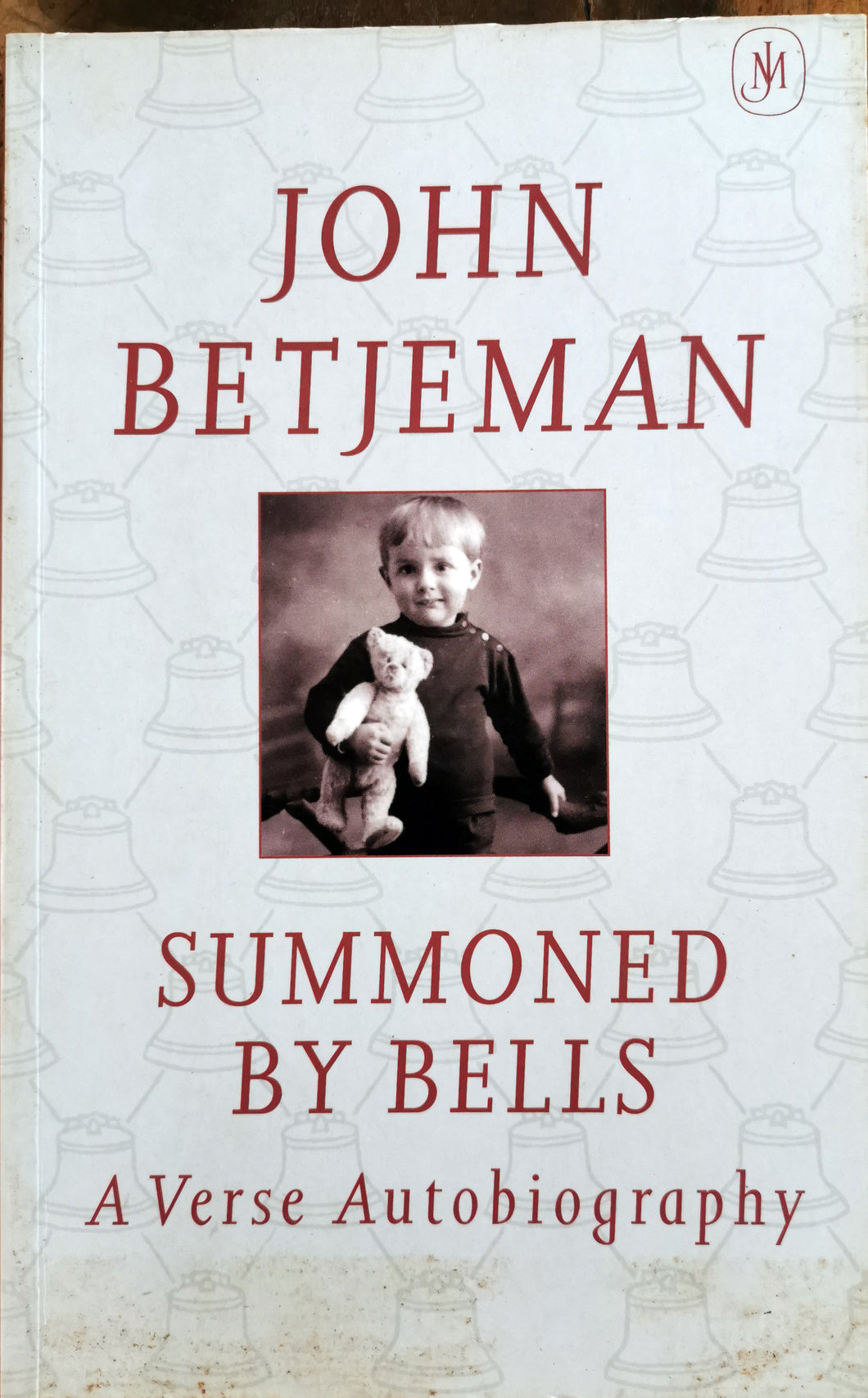 John Betjeman - Summoned by Bells (A Verse Autobiography)
