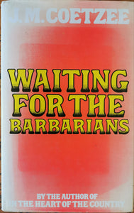 JM Coetzee - Waiting for the Barbarians