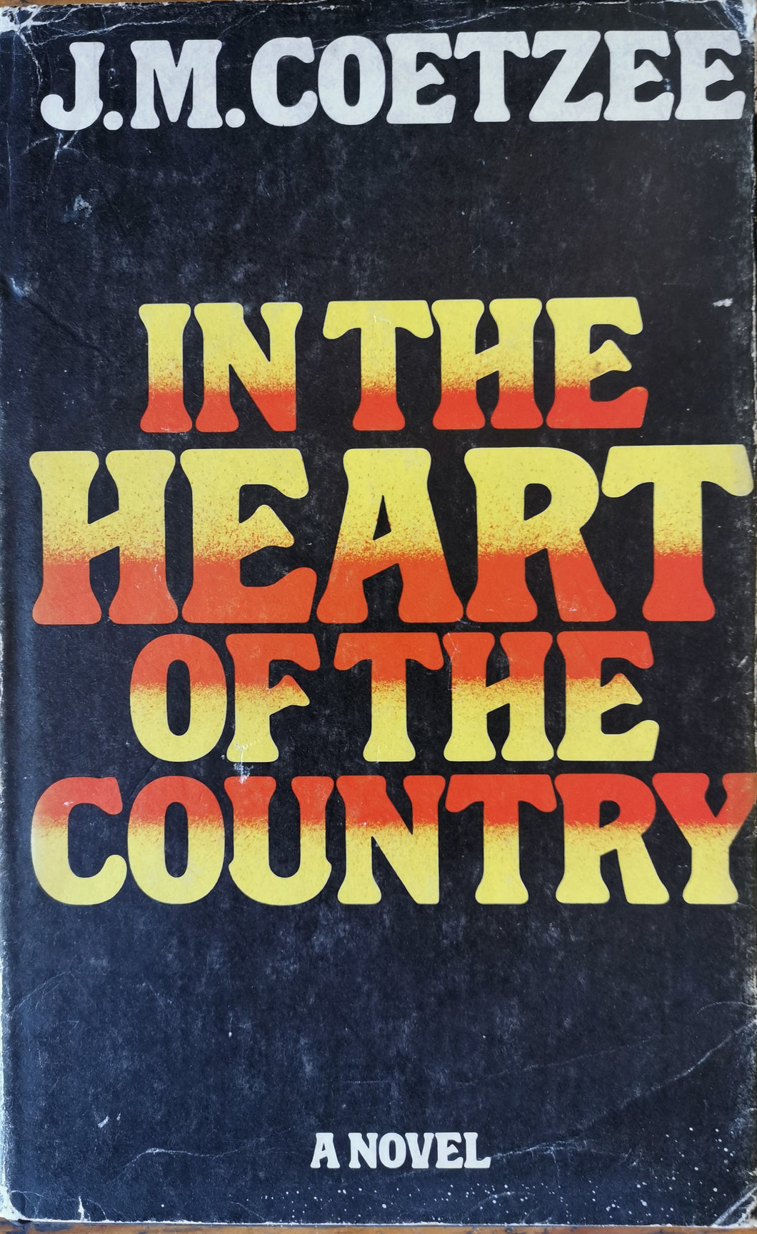 JM Coetzee - In the Heart of the Country