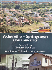 Asherville-Springtown - People and Place by P.Ram and H.Nowbath