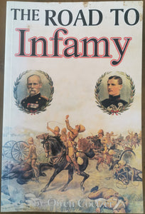 The Road to Infamy 1899-1900 by Owen Coetzer