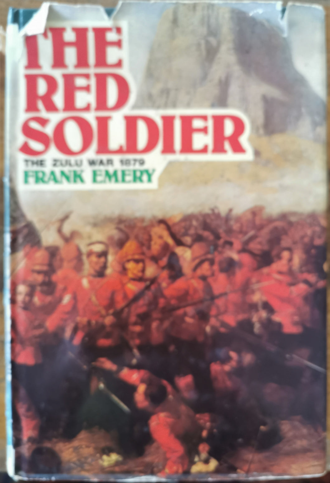 The Red Soldier: The Zulu War 1879 - Frank Emery