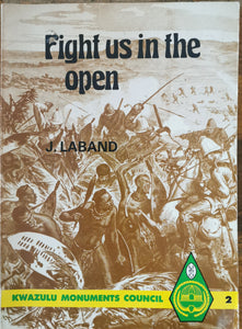 Fight us in the Open - J. Laband