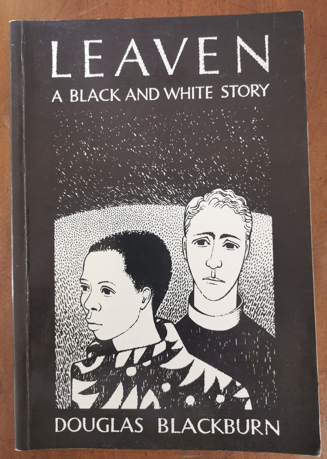 Douglas Blackburn - Leaven: A Black and White Story