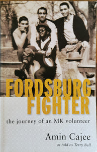 Fordsburg Fighter: The Journey of an MK Volunteer - Amin Cajee
