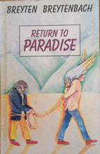 Load image into Gallery viewer, Breyten Breytenbach- Return to Paradise