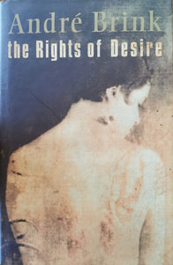 Andre Brink- The Rights of Desire