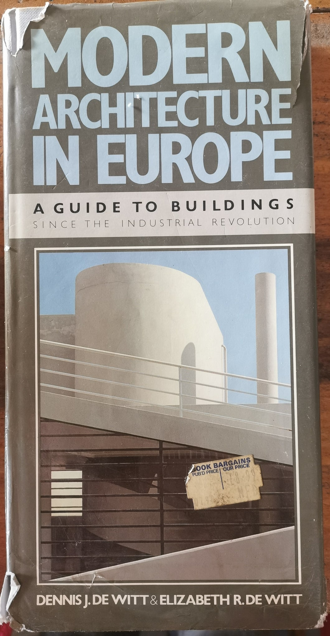 Modern Architecture in Europe - A Guide to Buildings since the Industrial Revolution