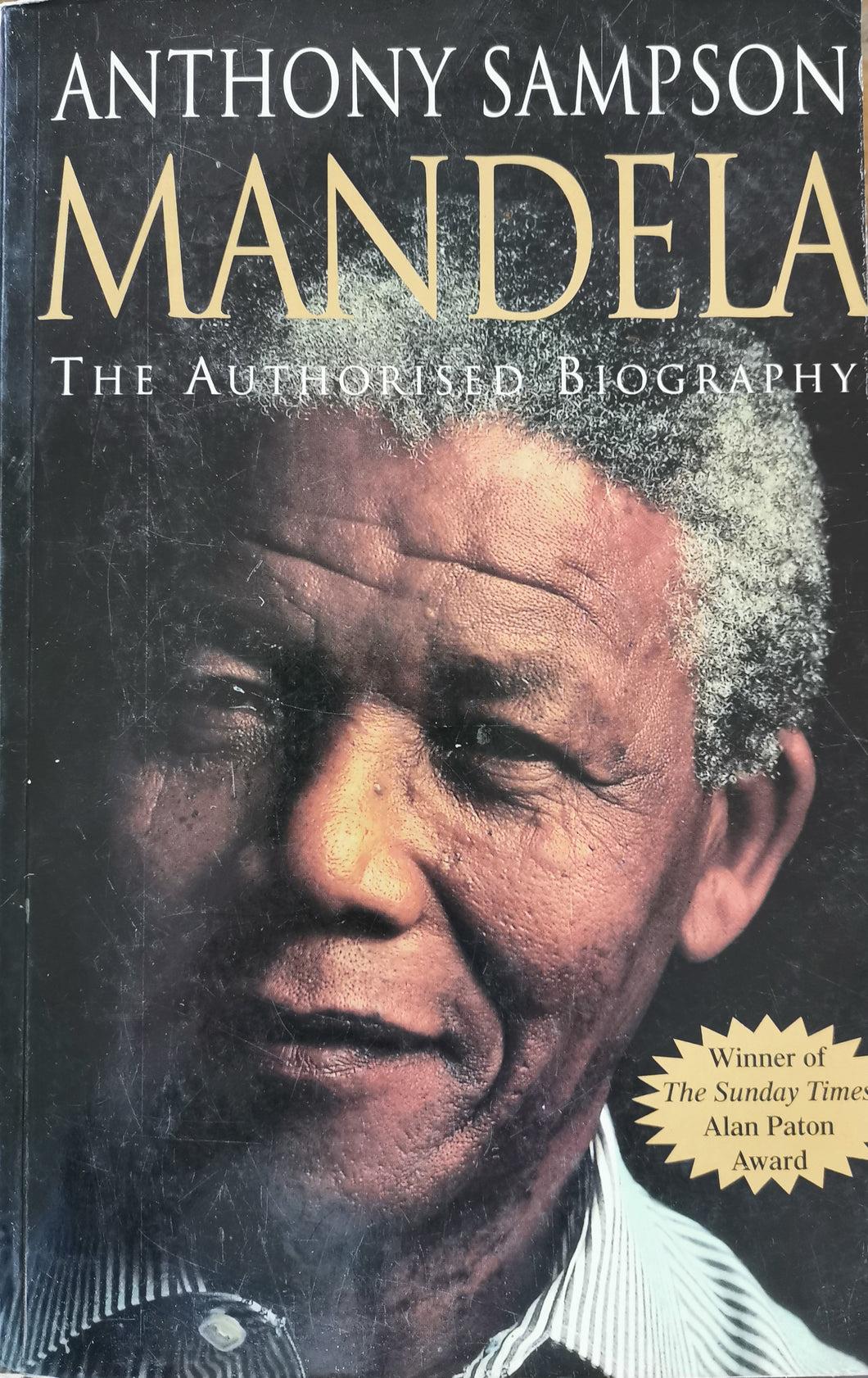 Mandela - The Authorised Biography by Anthony Sampson