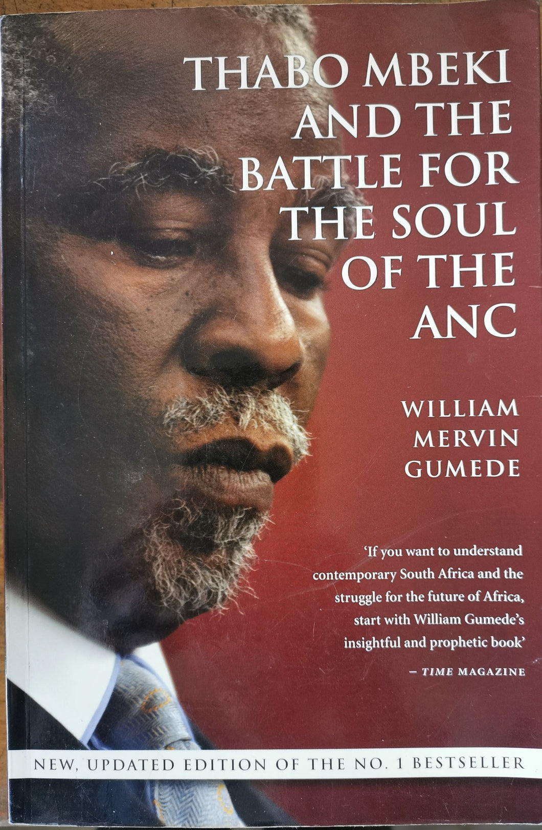 Thabo Mbeki and the Struggle for the Soul of the ANC - William Mervin Gumede