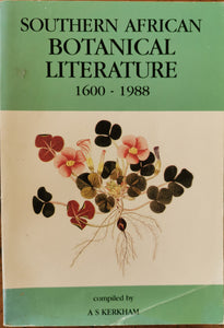 Southern African Botanical Literature 1600-1988
