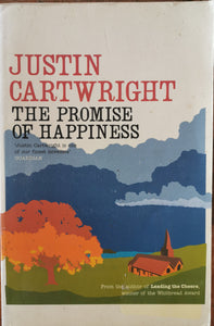 Justin Cartwright - The Promise of Happiness
