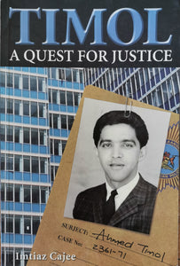 Timol: A Quest for Justice by Imtiaz Cajee