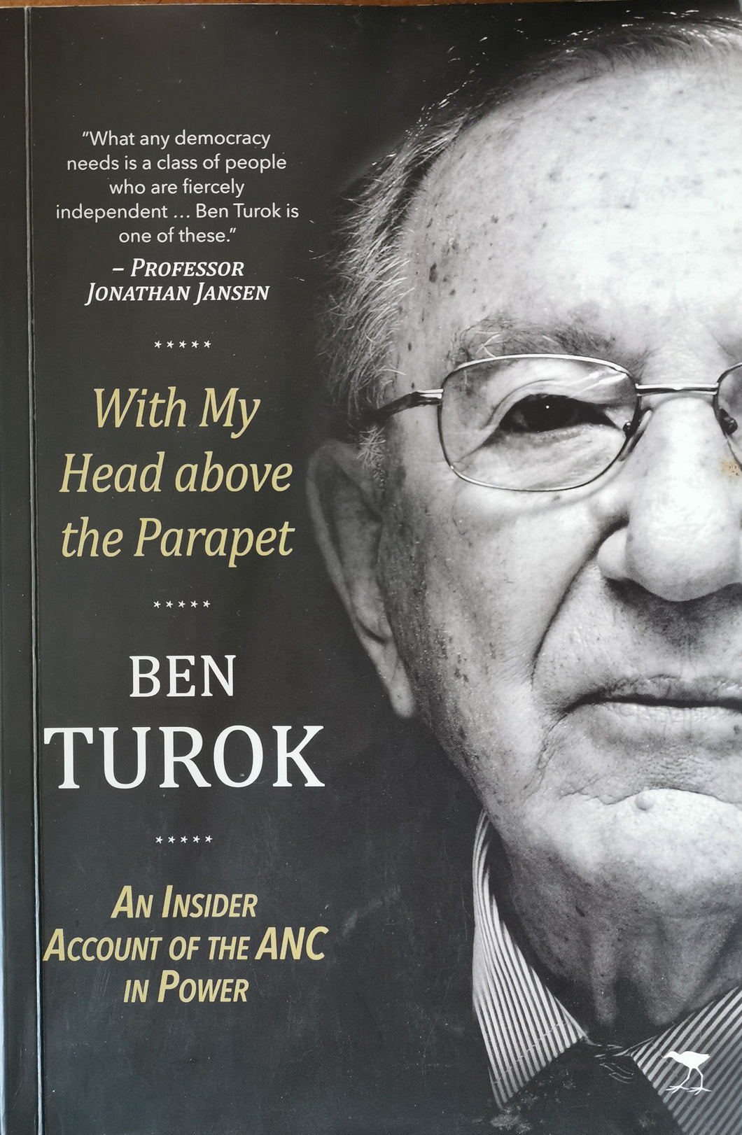 Ben Turok - With my Head above the Parapet