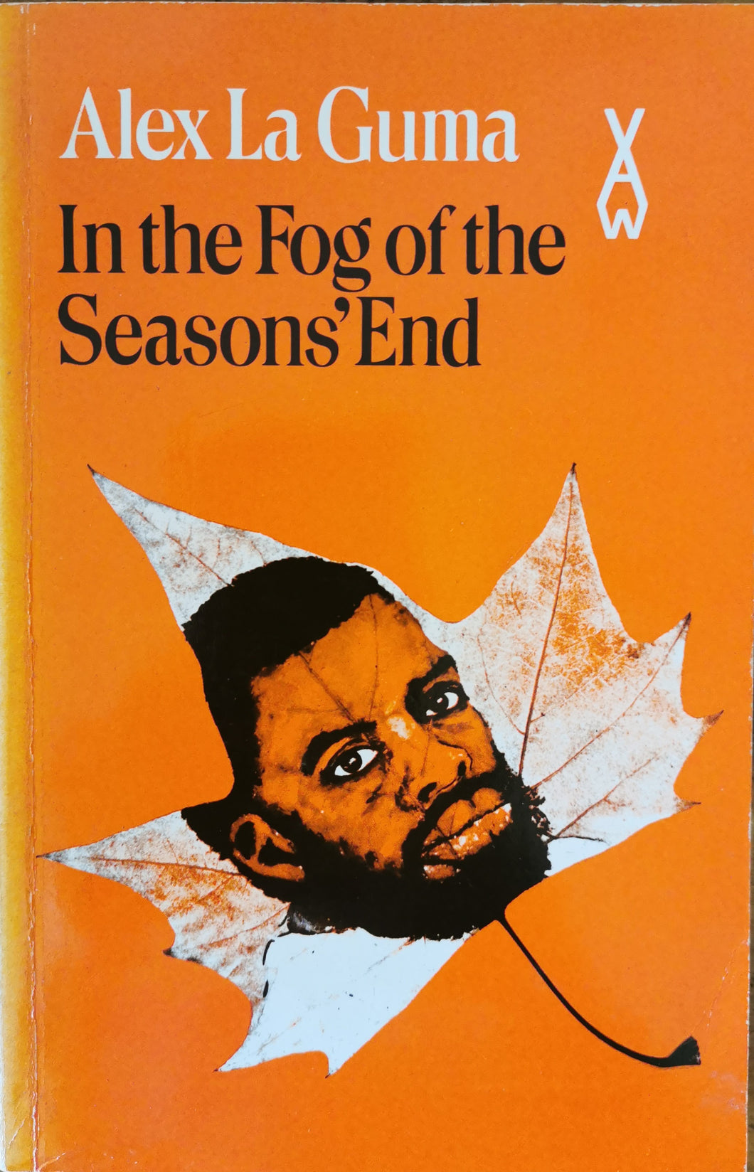 Alex la Guma - In the Fog of the Season's End